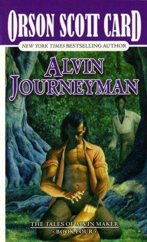 Alvin Journeyman by Orson Scott Card