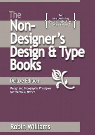 The Non-Designer's Design & Type Books, Deluxe Edition