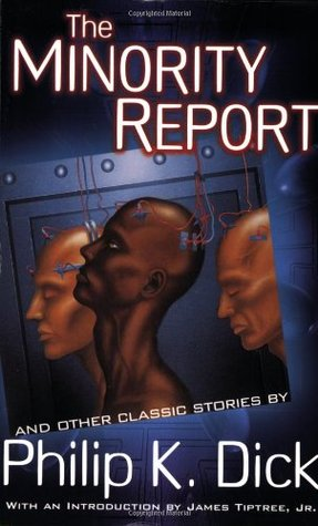 The Minority Report by Philip K. Dick