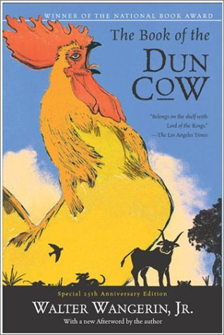 The Book of the Dun Cow by Walter Wangerin Jr.