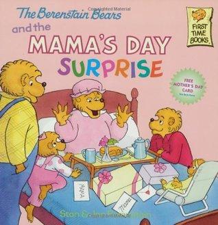 The Berenstain Bears and the Mama's Day Surprise Descargar libros en línea ncert