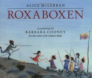 Roxaboxen by Alice McLerran