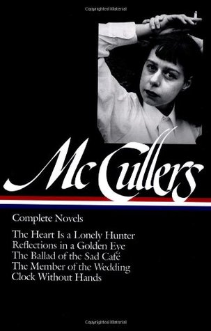 complete novels the heart is a lonely hunter reflections in a