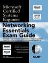 Networking Essentials Exam Guide: Microsoft Certified Systems Engineer (Microsoft Certified System Engineer)