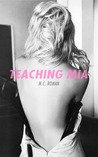 Teaching Mia (Nights in Madrid Book 1)