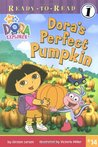 Dora's Perfect Pumpkin (Dora the Explorer)