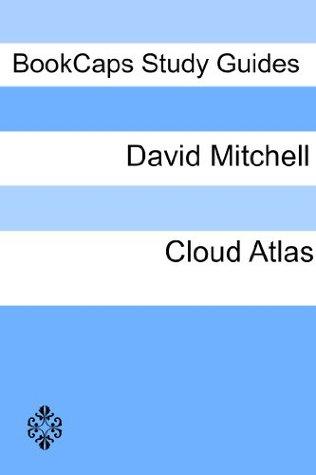 Cloud Atlas: A BookCaps Study Guide