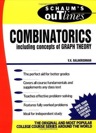 Schaum's Outline of Theory and Problems of Combinatorics including concepts of Graph Theory