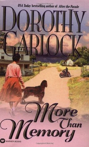 More Than Memory by Dorothy Garlock