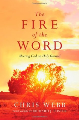 The Fire of the Word by Chris Webb