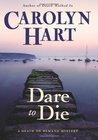Dare to Die (Death on Demand, #19)
