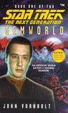 Gemworld, Book One (Star Trek: The Next Generation, #58)