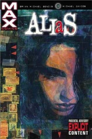 Alias, Vol. 1 by Brian Michael Bendis