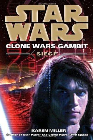 Siege (Star Wars: Clone Wars Gambit, #2)