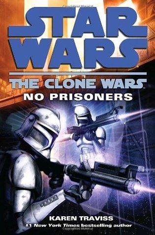 No Prisoners (Star Wars: The Clone Wars, #3)
