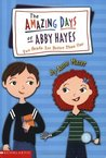 Two Heads Are Better Than One (The Amazing Days of Abby Hayes, #7)