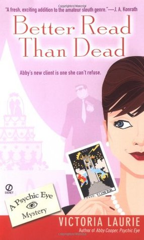 Better Read Than Dead (Psychic Eye Mystery, #2)