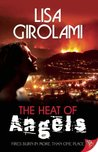 The Heat of Angels by Lisa Girolami