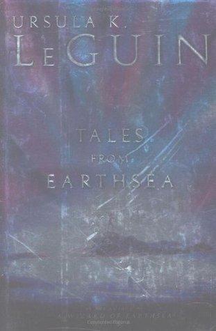Tales from Earthsea (Earthsea Cycle, #5)...