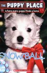 Snowball (The Puppy Place, #2)