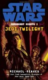 Jedi Twilight (Star Wars: Coruscant Nights, #1)