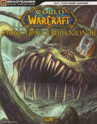 World of Warcraft Dungeon Companion, Volume III