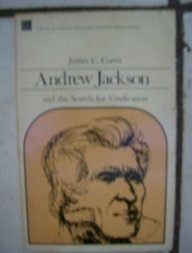 Andrew Jackson & the Search for Vindication