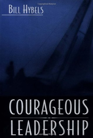 Courageous Leadership