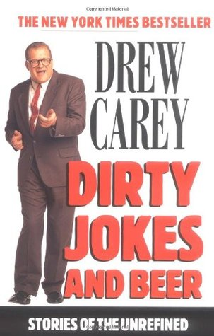 Dirty Jokes and Beer by Drew Carey