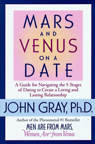 Mars and Venus on a Date by John Gray