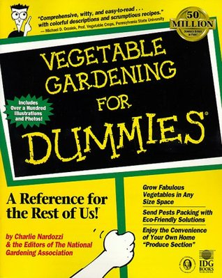 Vegetable Gardening for Dummies by Charlie Nardozzi