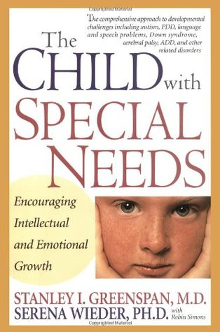 The Child With Special Needs by Stanley I. Greenspan