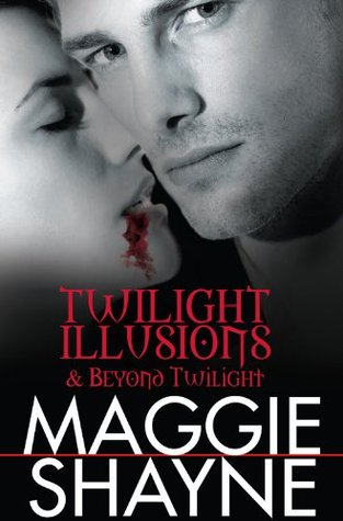 Twilight Illusions / Beyond Twilight (Wings in the Night, #3 & #4)