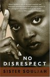 No Disrespect by Sister Souljah