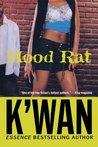 Hood Rat (Hood Rat #1)