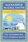 The Saturday Big Tent Wedding Party (No.1 Ladies Detective Agency, #12)