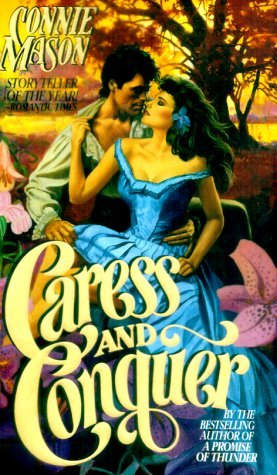 Caress and Conquer by Connie Mason