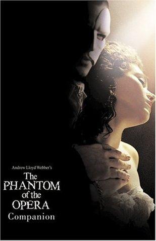 Andrew Lloyd Webber's the Phantom of the Opera Companion