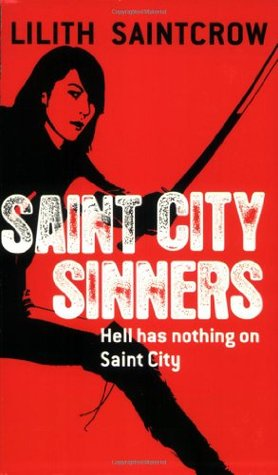 Book Review: Lilith Saintcrow's Saint City Sinners