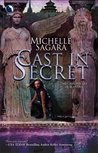 Cast in Secret (Chronicles of Elantra, #3)