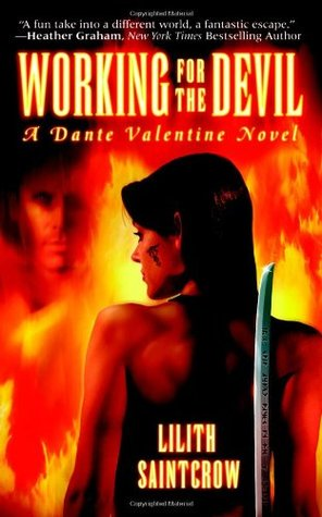 Working for the Devil by Lilith Saintcrow