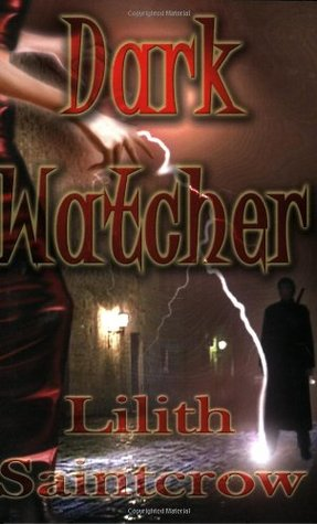 Book Review: Lilith Saintcrow's Dark Watcher
