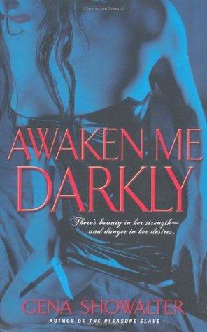 Awaken Me Darkly (Alien Huntress, #1)