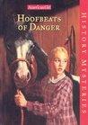 Hoofbeats of Danger (American Girl History Mysteries, #2)