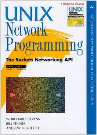UNIX Network Programming, Volume 1 by W. Richard Stevens