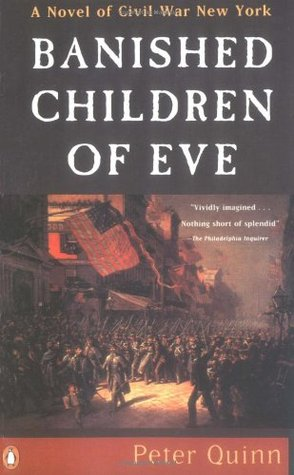 Banished Children of Eve by Peter Quinn