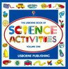 Usborne Book of Science Activities, Vol. 1 (Science Activities)