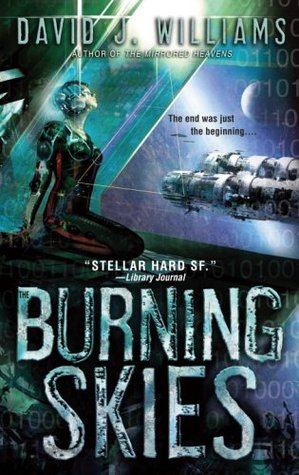 The Burning Skies by David J. Williams