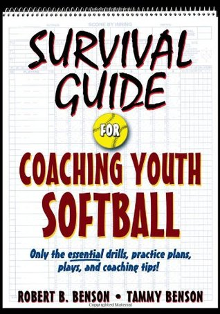 Survival guide for coaching youth softball: only the essential drills….