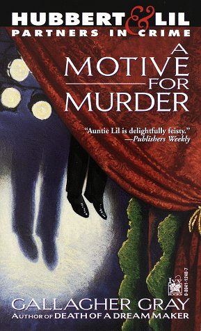 A Motive For Murder By Gallagher Gray